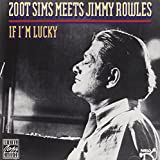 Zoots Meets Jimmy Rowles Sims - If I'm Lucky