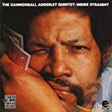 Inside Straight - The Cannonball Adderley Qui...