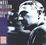 Mose Allison: Greatest Hits: The Prestige Collection