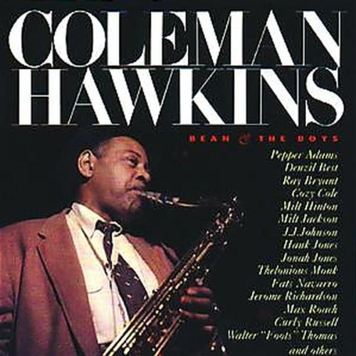 Coleman Hawkins - Bean & The Boys - Zortam Music