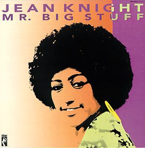 Jean Knight - Mr. Big Stuff - Zortam Music