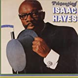 Presenting Isaac Hayes