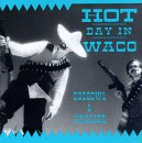 Copertina di Hot Day In Waco