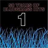 Cover von 50 Years of Bluegrass Hits, Volume 1