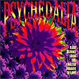 Cover of Psychedalia: Rare Blooms from the English Summer of Love