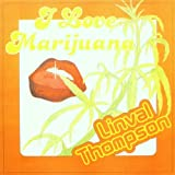 Cover of I Love Marijuana