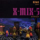 Pochette de l'album pour X-Mix, Vol. 5: Wildstyle