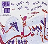 "Read ""We Travel the Spaceways/Bad and Beautiful"" reviewed by"