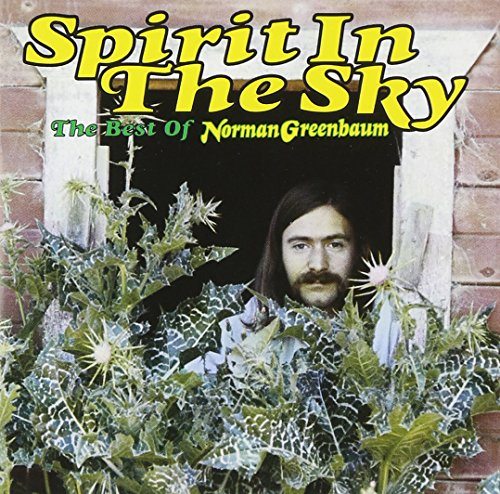 The Best of Norman Greenbaum: Spirit in the Sky