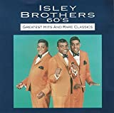 The Isley Brothers - The Isley Brothers - Greatest Hits & Rare Classics