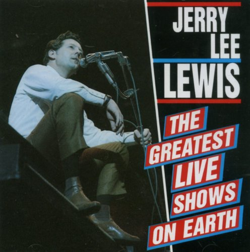 Jerry Lee Lewis - Greatest Hits Live Shows on Ea