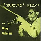 Copertina di album per The Jazz Masters Series-Groovin' High