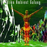 Album cover for Alien Ambient Galaxy