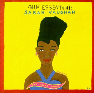 The Essential Sarah Vaughan: The Great Songs