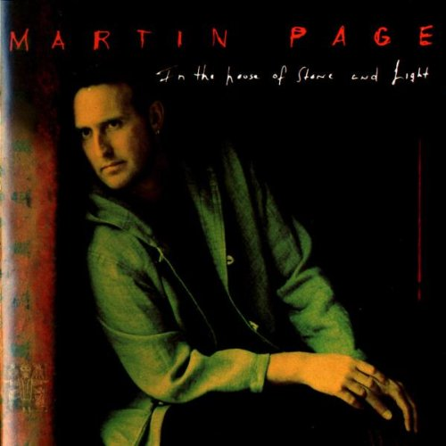 Martin Page - In The House Of Stone And Light