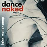 MELLENCAMP, JOHN - Dance Naked 9 Tracks