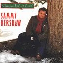 Up On The Housetop - Sammy Kershaw