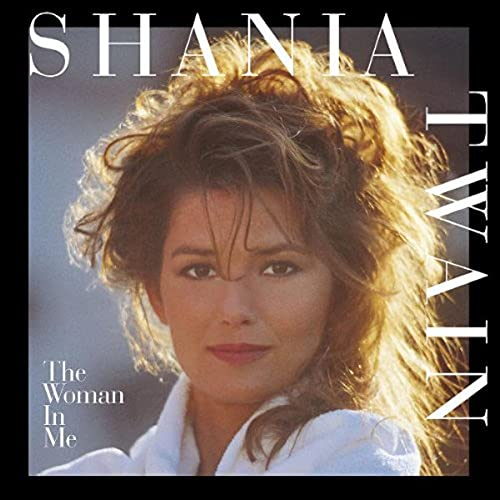 Shania Twain - The Woman In Me - Zortam Music