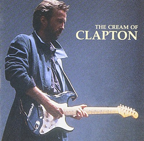 Eric Clapton - The Cream of Clapton - Zortam Music