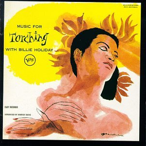 Billie Holiday - Music for Torching: The Billie Holiday Story, Vol. 5 - Zortam Music