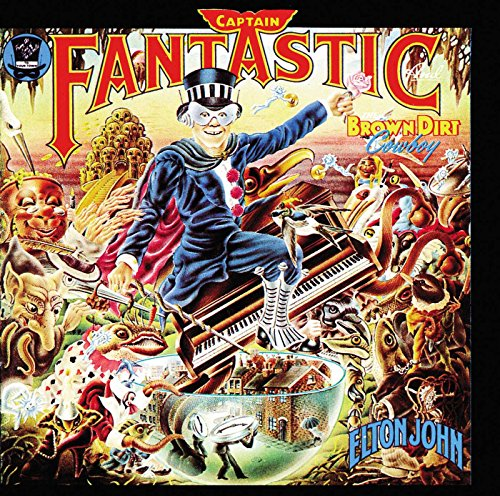 Elton John - Captain Fantastic & the Brown Dirt Cowboy - Zortam Music