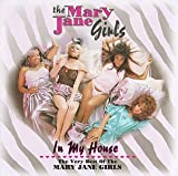 Cubierta del álbum de In My House: The Very Best of the Mary Jane Girls