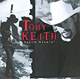 Toby Keith Dream Walkin' Album Lyrics