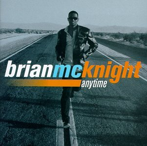 Brian Mcknight - Anytime - Zortam Music