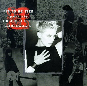 Fit To Be Tied: Great Hits By Joan Jett & The Blackhearts [ECD]