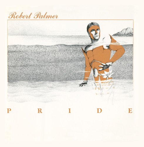 Robert Palmer - Pride