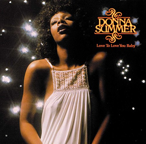 Donna Summer - Love to Love You Baby - Zortam Music