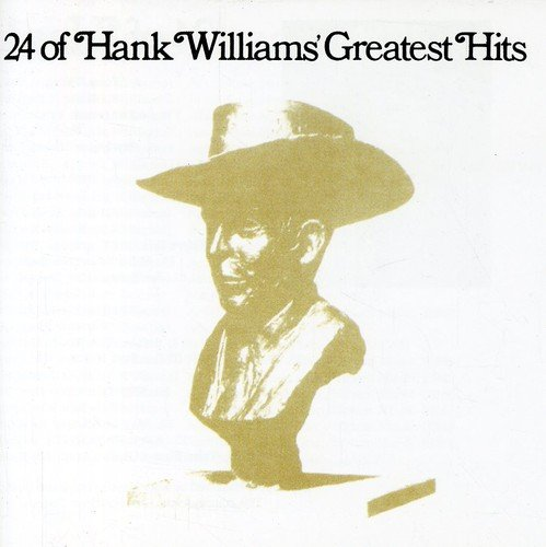 Hank Williams - Top 100 Country Songs of All Time - Zortam Music