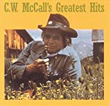 C.W. McCall Greatest Hits Album Lyrics
