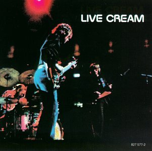 Cream - Live Cream, Volume 1 - Zortam Music