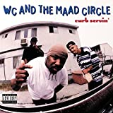 >WC AND THE MAAD CIRCLE - West Up!