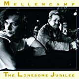 The Lonesome Jubilee [as John Cougar Mellencamp]