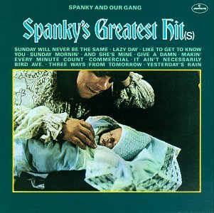 Spanky's Greatest Hit(s)