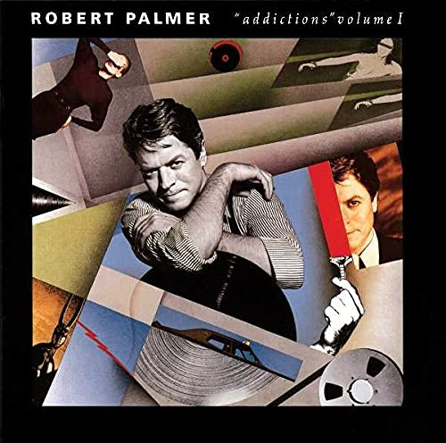 Robert Palmer - Addictions, Vol. 1 - Zortam Music