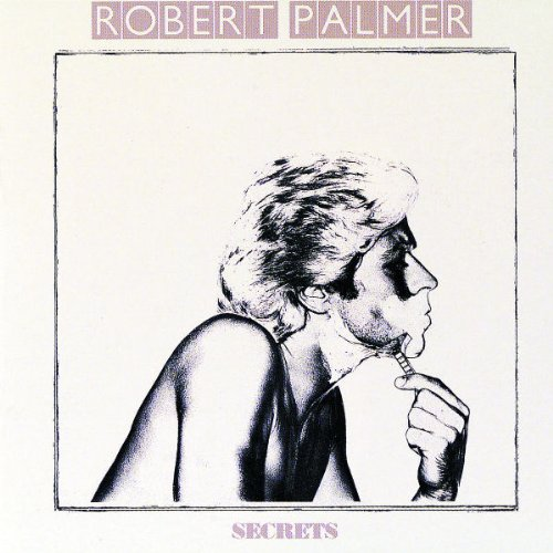Robert Palmer - Secrets - Zortam Music