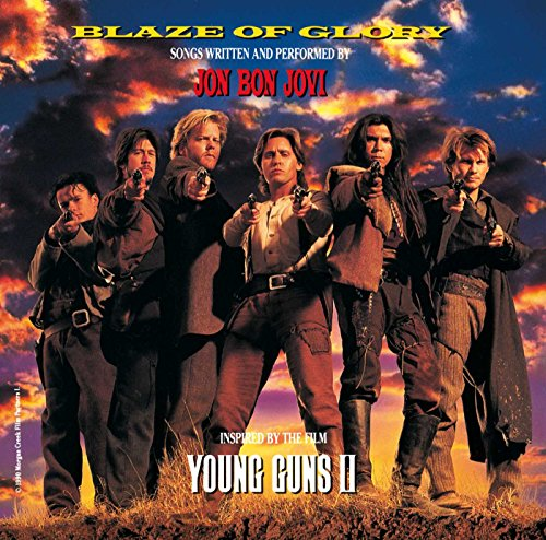 Bon Jovi - Blaze Of Glory: Songs Written And Performed By Jon Bon Jovi, Inspired By The Film Young Guns II - Zortam Music