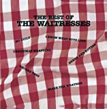 The Waitresses - The Best of the Waitresses