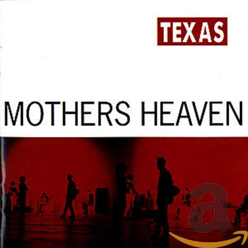 Texas - Mothers Heaven - Zortam Music