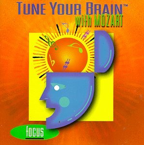 Original album cover of Tune Your Brain with Mozart by Wolfgang Amadeus Mozart, Herbert von Karajan, James Levine, Leonard Bernstein, Wolfgang Schneiderhan, Berliner Philharmoniker, Emerson String Quartet, Vienna Philharmonic Orchestra, Orpheus Chamber Orchestra, Itamar Golan