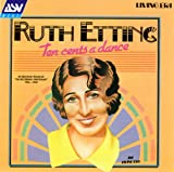 Ruth Etting:Ten Cents a Dance