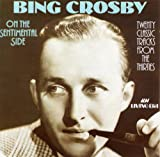>Bing Crosby - Sweet Is The Word For You