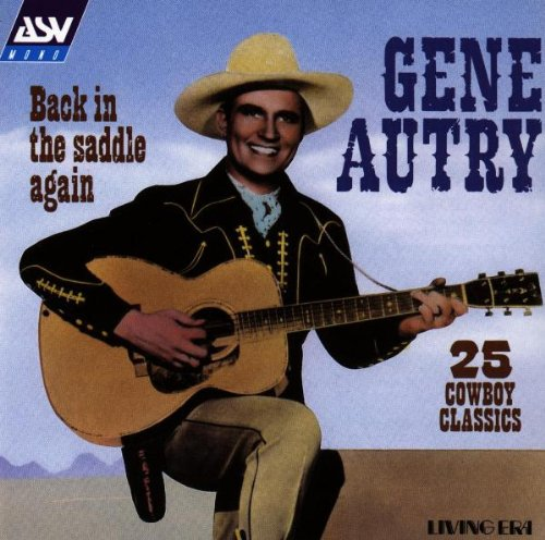 Back in the Saddle Again: 25 Cowboy Classics