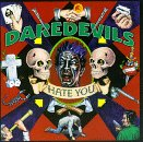 Hate You - Daredevils