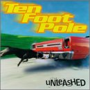 >Ten Foot Pole - What You Want