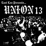 Cover of East Los Presents Union 13