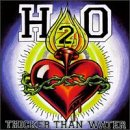 H2O Thicker Than Water Album Lyrics